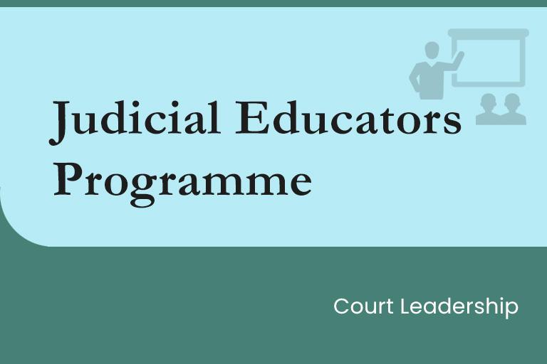 Judicial Educators Programme